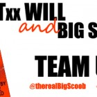 Txx Will & Big Scoob Team Up